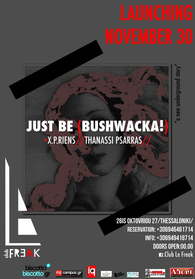 Club Le Freak Launching November 30 with Just Be-Bushwacka